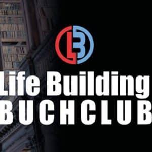 Life Building Club von Karl Ess.